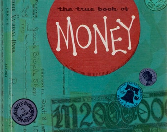 The True Book of Money by Benjamin Elkin, illustrated by Mary Gehr