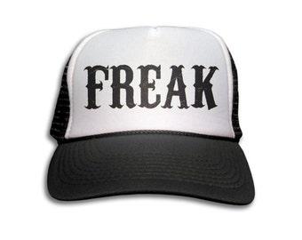 Trucker Cap - Freak Trucker Hat - Snapback Mesh Cap - Freak Show, Carnival, Circus, Punk, Rock, Goth,
