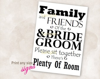 YOU PRINT Instant download sign black wedding bridal reception anniversary signs family and friends of the bride and groom sit together
