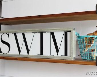 Swim Rustic Wood Sign Summer Decor, Housewarming Gift, Contemporary, Country Decor, Farmhouse Decor