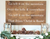 Go Tell it on the Mountain Wood Sign