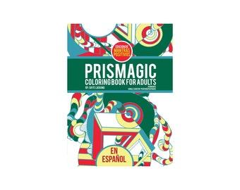Prismagic - Coloring Book for Adults - Edicion de Mantras Positivos