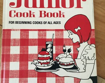 Better Homes and Gardens Junior Cook Book for Beginning Cooks of All Ages Vintage Hardcover 1972 Recipe Book