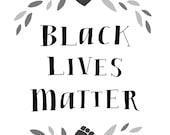 Black Lives Matter Print - Hand-Illustrated