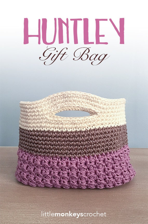 Crochet Pattern: Gift Bag Huntley Gift Bag Crochet Pattern by
