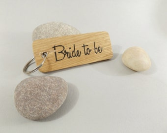 Bride to be keyring - Oak wood keyring - Engagement Gift - Proposal Gift - Wedding Gift - Bride gift - Bride keepsake - wedding keepsake