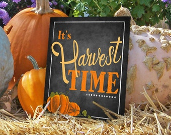 Printed fall sign, Fall decor, harvest time sign, fall sign, chalkboard pumpkin patch, thanksgiving sign, harvest time sign, fall decoration