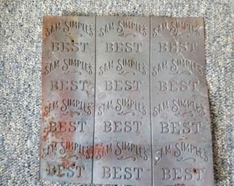 Antique Metal Rusty Advertising Sign (Sam Simple's Best)