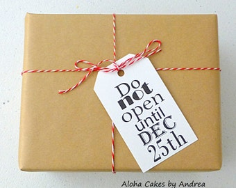 Do Not Open Until December 25th Christmas Gift Tag, Gift Wrapping Tag, Holiday, Gift Wrap Tag, Christmas Morning, Twine Included,