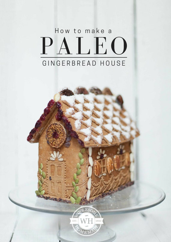 https://www.etsy.com/uk/listing/260586409/how-to-make-a-paleo-gingerbread-house?ga_order=most_relevant&ga_search_type=all&ga_view_type=gallery&ga_search_query=gingerbread%20house%20tutorial&ref=sr_gallery_24
