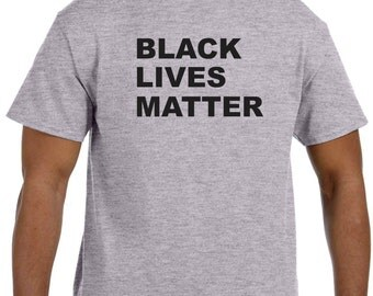 Black Lives Matter Shirt Freddie Gray Shirts Equal Rights Fight Back Black Civil Rights Movement Tony Robinson Eric Carl Martin Trayvon
