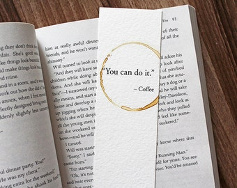 You Can Do It Coffee Quote, Coffee Lover Gift, Gift For Reader, Unique Bookmarks, Coffee Lover Gift, Encouragement Gift, Study Gift