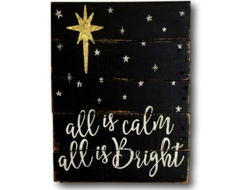 All Is Calm All Is Bright Wall Hanging/ Christmas Decoration / Rustic Christmas Decor