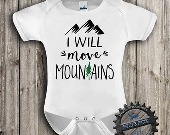 I will move mountains baby Clothes-Outdoor Baby Clothing-Camping baby clothes-Adventure-Baby bodysuit-cute baby clothes-Blue Fox Apparel-308