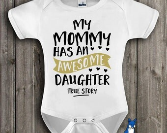 mothers day baby, Funny baby clothing,Awesome Daughter shirt,mommy baby clothing,baby girl clothes,cute baby clothing,baby girl gift,ONE_287