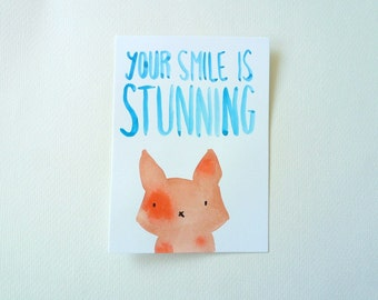 Compliment Card, Your Smile Is Stunning, Cat Postcard, Original Watercolor Illustration, Kawaii Kitty, You're beautiful, Motivational Art