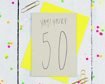 Yay! You're 50