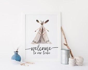 Welcome To Our Tribe Print » Arrow Print » Tribal Printable » Feather Print » Teepee Print »  Watercolor Print » Home Decor » Digital Print