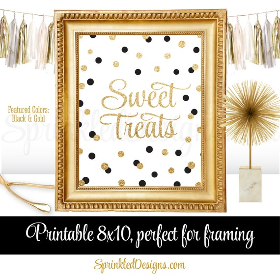 Sweet Treats Party Sign For Dessert Table Black Gold Glitter