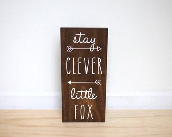 Stay Clever Little Fox Sign, Fox Nursery Decor, Fox Baby Shower Decor, Woodland Nursery Decor, Woodland Animals, Woodland Baby Shower Gift