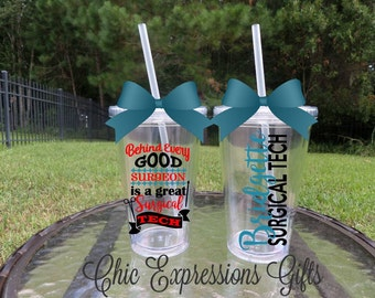 Behind every good surgeon is a great surgical tech personalized tumbler 5 sizes available - ST, surgical tech, surgery assistant, scrub tech