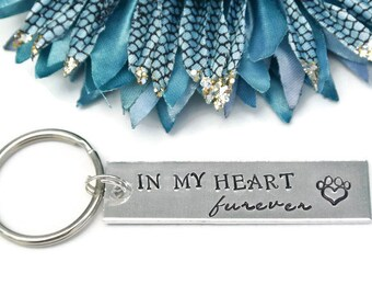 In My Heart Forever Hand Stamped Keychain | In My Heart Furever | Deceased Pet | Pet Memorial | Pet Loss Gifts | Aluminum Keychain