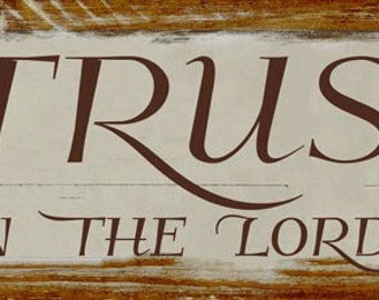 Trust in the Lord Metal Sign, Christian, Inspirational, Home décor    HB7753