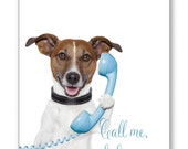 "Greetings Card-Mother's Card-Miss you-Dogs-Good luck-Jack Russell Terrier-Funny Dog with Phone-Call me, baby!-5x7"" card with envelope No.212"