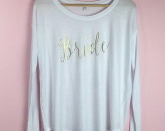 Bride Long Sleeve Tshirt. Bride Gift. Bride Shirt. Bride Tshirt. Bridal Shirt. Bridal Shower Gift. Wedding Day Shirt. Bride To Be Shirt.