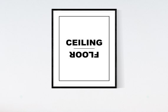 Ceiling floor opposite words digital artdigital by for Opposite of floor