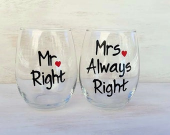 Mr. Right Mrs. Always Right  handpainted stemless wine glass set /wedding wine glasses /anniversary glasses