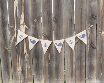 Whale and Anchor Burlap Bunting Banner- Nautical Decor- Baby Shower Decor- Nursery Decor- Party Banner- Photo Prop- Bedroom Decor
