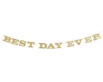 Best Day Ever Garland  / Wedding decorations / Awesome wedding decor