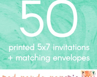 50 Printed 5x7 Invitations on Cardstock with Matching Envelopes