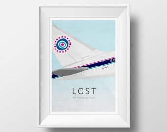 Oceanic Lost  We Have To Go Back - Art Print Poster - Many Sizes