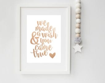 We Made A Wish & You Came True, Real Foil Print, Nursery Decor, Baby Girl, Baby Boy Print