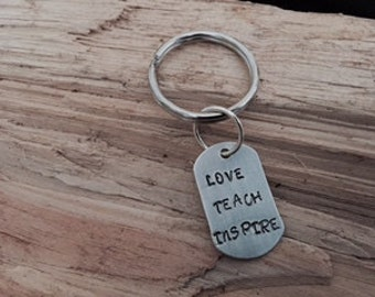 Personalized Key Ring, Hand Stamped Key Chain, Teacher Gift, Love Teach Inspire