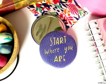 Start where you are pocket mirror