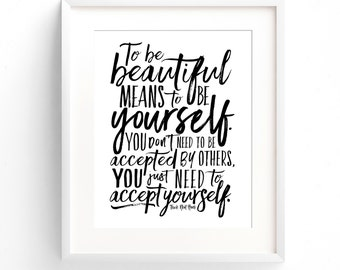 To Be Beautiful - 8 x 10 on A4 (Black and White) Beauty Soul Inspirational Quote Poster - Wall Art Print.