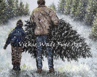 Christmas Tree Art Print, father and son, Christmas tree painting, Christmas tree farm, bringing home Christmas tree, Vickie Wade art