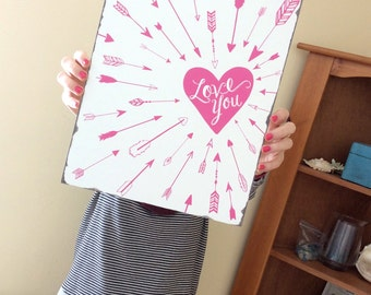 SALE!! Valentine's Day Heart Arrows Love You  IN STOCK !- Hand Lettered Word Art  Distressed Wood Box Sign