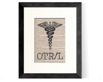 OTR/L Occupational Therapist Registered Licensed Caduceus over Vintage Medical Book Page - OTR Gift, OTRl Gift, OTR/L Graduation Gift