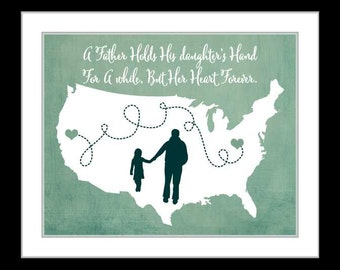 Long distance gift for dad, fathers day gift map art, birthday gift for dad, father and daughter quote, custom gift print for father