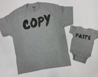 Copy Paste T-shirts. Paste baby body suit. Father and Son T-shirts. Father and Daughter T-shirt.