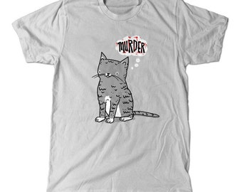 Murder Cat tee t-shirt silver, perfect gift tee shirt for cat lovers, cat friends, and MURDERERS. gasp.