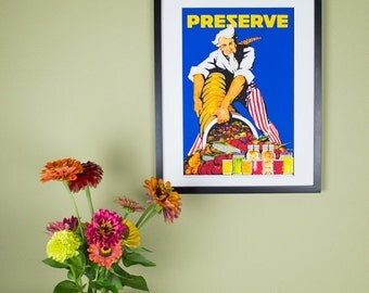 Preserve Poster - Uncle Sam with a Cornucopia of fresh Produce and Canning Jars - Vintage Poster Reproduction