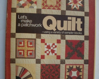 Let's Make a Patchwork Quilt: Using a Variety of Sampler Blocks Book Great How To Craft Book