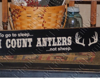 """STENCIL, To Go To Sleep I Count Antlers Not Sheep, 24"""" x 5.5"""" Hunting Stencil, Father's Day Stencil, Plastic Stencil, Dad Stencil,NOT A SIGN"""