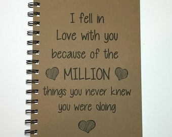Journal, Writing Journal, I Love You, Fell in love, A Million Little Things, Quote, Notebook, Personalized, Boyfriend, Girlfriend, Gift