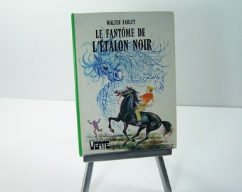 The black stallion's ghost by Warlter Farley Quine Green Library Hachette Made in France vintage
